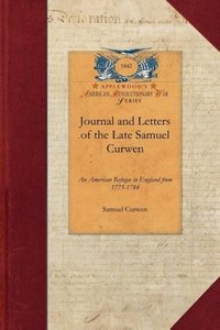 Journal and Letters of the Late Samuel Curwen