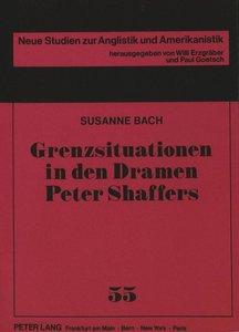 Grenzsituationen in den Dramen Peter Shaffers