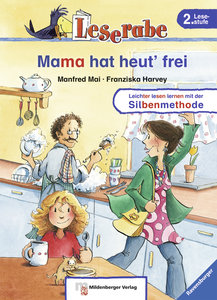 Mama hat heut' frei