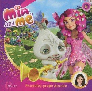 "Mia and Me 06 ""Phuddles große Stunde"""