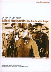 Blind Husbands / Die Rache der Berge (Blinde Ehemänner)