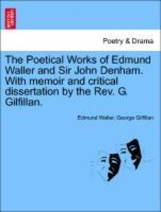 The Poetical Works of Edmund Waller and Sir John Denham. With me
