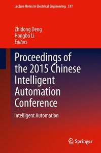 Proceedings of the 2015 Chinese Intelligent Automation Conferenc