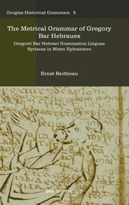 The Metrical Grammar of Gregory Bar Hebraues