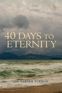40 Days to Eternity
