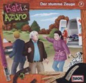 Kati & Azuro 07. Der stumme Zeuge