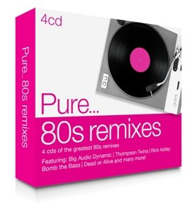 Pure...80s Remixes