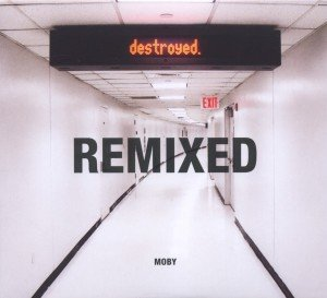 Destroyed-Remixed