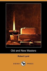 Old and New Masters (Dodo Press)