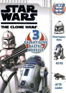Star Wars The Clone Wars. Bastelmodelle