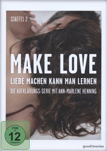 Make Love - 2. Staffel