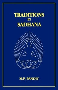 Traditions in Sadhana