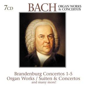Bach: Organ Works & Concertos