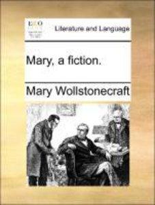 Mary, a fiction.