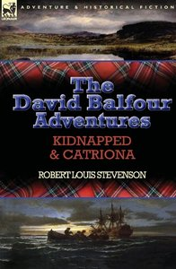 The David Balfour Adventures