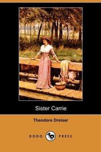Sister Carrie (Dodo Press)