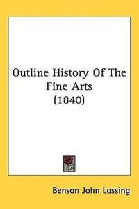Outline History of the Fine Arts (1840)