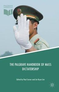 The Palgrave Handbook of Mass Dictatorship