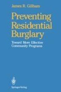 Preventing Residential Burglary