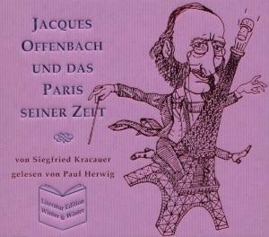 Jaques Offenbach Und Das Paris Seiner Zeit