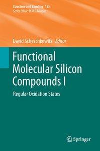 Functional Molecular Silicon Compounds I