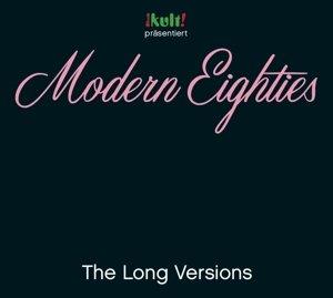Modern Eighties Long Versions