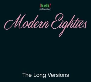 Modern Eighties Long Versions