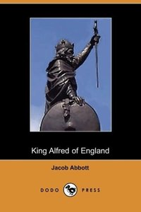 King Alfred of England, Makers of History