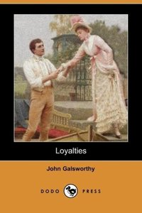 Loyalties (Dodo Press)