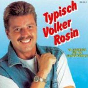 Typisch Volker Rosin