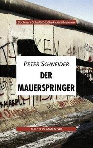 Der Mauerspinger. Text und Kommentar