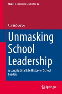 Unmasking School Leadership