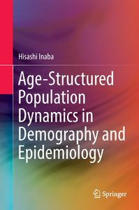 Age-Structured Population Dynamics in Demography and Epidemiolog