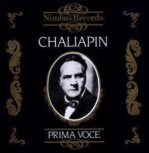 Chaliapin/Prima Voce