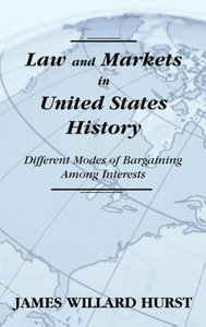 Law and Markets in United States History: Different Modes of Bar