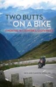 Two Butts on a Bike: 4 Months, 18 Countries, 12,074 Miles