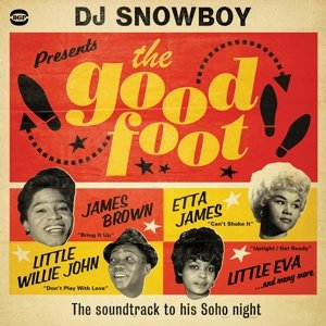 DJ Snowboy Presents The Good Foot-Soundtrack To Hi