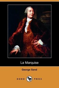 La Marquise (Dodo Press)