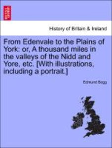 From Edenvale to the Plains of York: or, A thousand miles in the