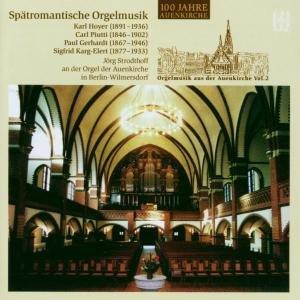 Spätromantische Orgelmusik 2