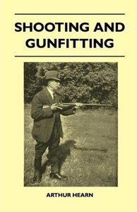 Shooting And Gunfitting