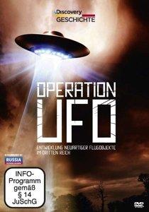 Operation UFO - Entwicklung der UFOs im Dritten Reich