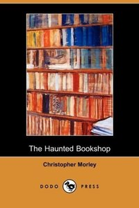 The Haunted Bookshop (Dodo Press)