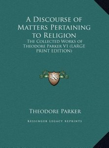 A Discourse of Matters Pertaining to Religion