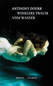 Doerr, A: Winklers Traum vom Wasser