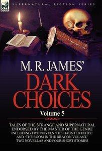M. R. James' Dark Choices