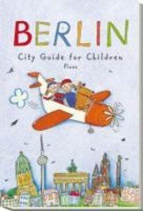 Berlin. City Guide for Children