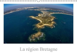 La région Bretagne (Calendrier mural 2015 DIN A3 horizontal)