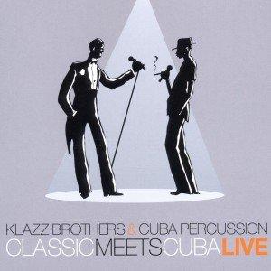 Classic Meets Cuba-Live