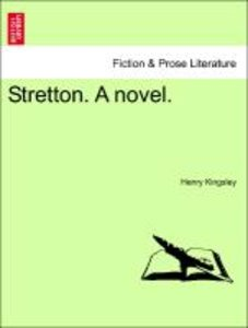 Stretton. A novel.